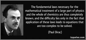 More Paul Dirac Quotes
