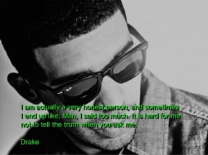 Drake quotes sayings about yourself truth meaningful deep