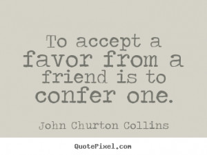 ... john churton collins more friendship quotes love quotes inspirational