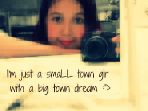Just Small Town Girl Quotes