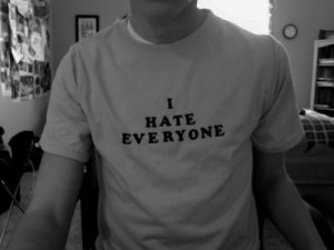 boy, hate, i hate everyone, i hate you, quote, tshirt, words