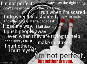 Not Perfect Quotes http://devronneros.blogspot.com/2011/05/proud ...