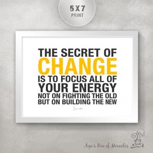 THE SECRET Of CHANGE 5x7 Inspirational Quote Print / Clean Design ...