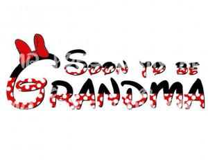 Grandma Minnie Soon to be PIY DIY Iron On Printable Grandpa Disney ...