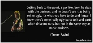 ... he-deals-with-the-business-and-he-doesn-t-see-it-as-trevor-rabin