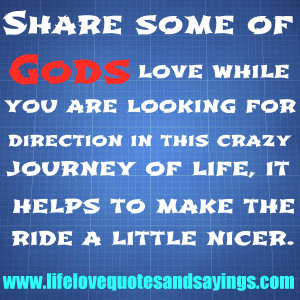 Share some of Gods love while you are looking for direction in this ...