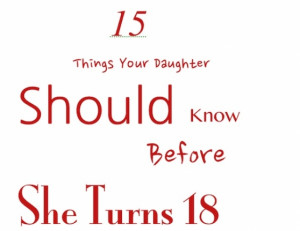 There a few key things every girl should know before she departs your ...