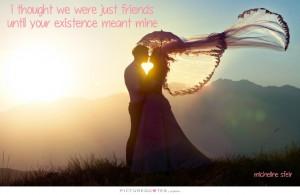 True Love Quotes Just Friends Quotes