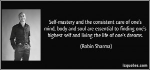 Self-mastery and the consistent care of one's mind, body and soul are ...