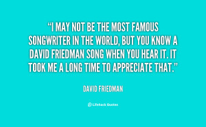 quote-David-Friedman-i-may-not-be-the-most-famous-87267.png