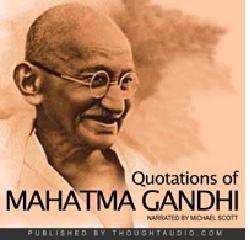 quotations of mahatma gandhi narrated by michael scott michael scott ...