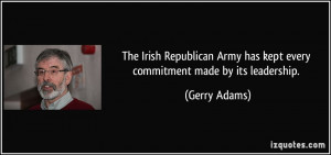 The Irish Republican Army has kept every commitment made by its ...