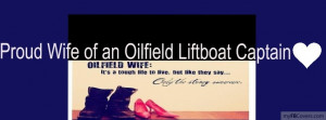 Oil Field Quotes And Sayings Oilfield wife