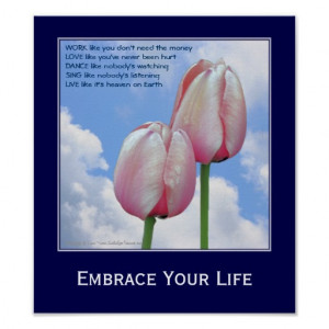 Embrace Life Pink Tulips Motivational Quote Print