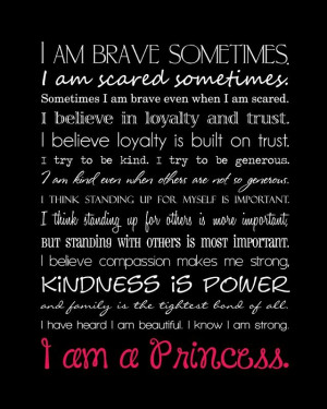 Disney quote I Am A Princess campaign. Every time I see this ...