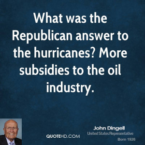 What was the Republican answer to the hurricanes? More subsidies to ...