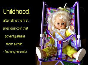 Childhood Quote: Childhood, after all, is the first precious ...