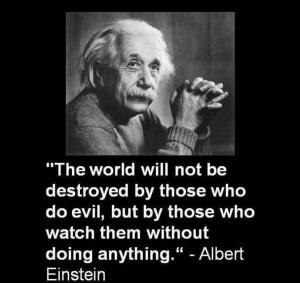 Best english inspirational quotes of albert einstein the world will ...