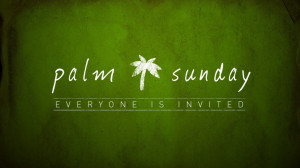 Holy Palm Sunday Inspirational Quotes and sayings, Pictures, Images ...