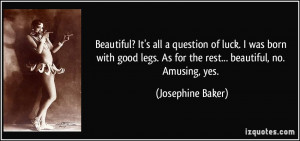More Josephine Baker Quotes