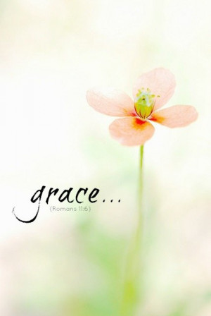 still saturday :: grace #quotes #scripture #bible #grace