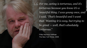 Philip Seymour Hoffman in his own words 7 photos