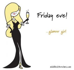 Friday eve!