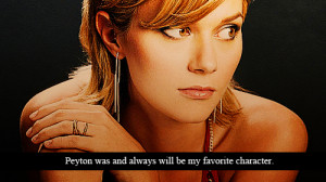 Peyton Sawyer Quotes Group of: peyton sawyer