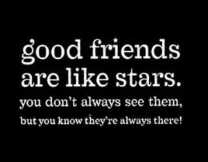 Trulygreat friends are hard to find, difficult to leave, and ...