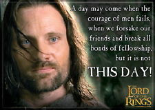 Lord of the Rings Aragorn Face This Day! Quote Photo Image ...