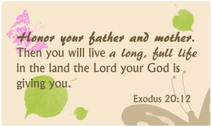 Index card 4: bible verse: Honor your father and your mother. Then ...