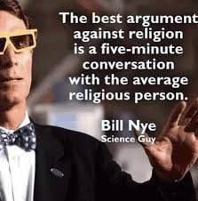 bill nye quotes on religion - Google Search