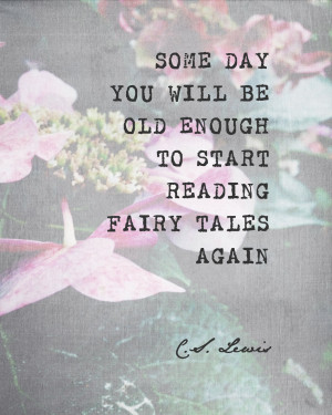 Fairytale Quotes Reading fairy tales again