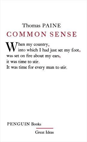 Common Sense Thomas Paine Quotes Common sense (great ideas)