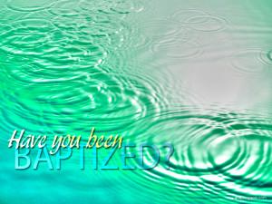 Baptism Quotes HD Wallpaper 7