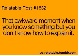 awkward moment true true story Awkward so true teen quotes relatable ...
