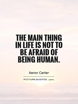 Quotes About Not Being Afraid