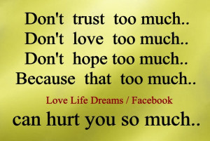 don t trust too much