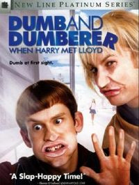 Dumb and Dumberer: When Har...: