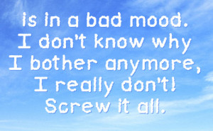 Images People Bad Mood Quotes Annoying About Wallpaper Attitude