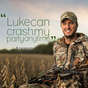 Quotes Picture: luke can crash my party anytime