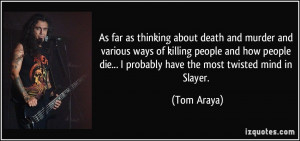 death and murder and various ways of killing people and how people ...