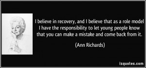 believe in recovery, and I believe that as a role model I have the ...