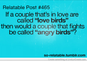angry brids, cute, funny, life, pretty, quote, quotes