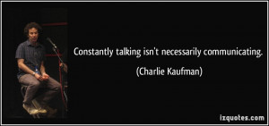 More Charlie Kaufman Quotes