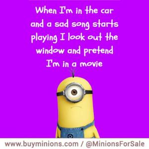 Minions Quotes Sad Song Car