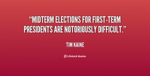 Midterm elections for first-term presidents are notoriously difficult ...