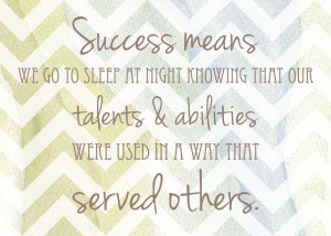 Serve Others Quotes Talents to serve others?
