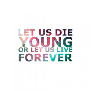 cute, forever, forever young, forever young. :d, life, love, quote ...