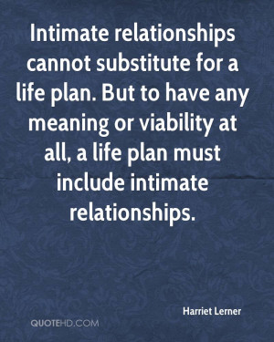 ... or viability at all, a life plan must include intimate relationships